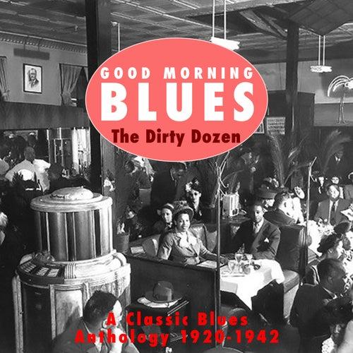 Good Morning Blues Vol.2 The Dirty Dozen de Various Artists