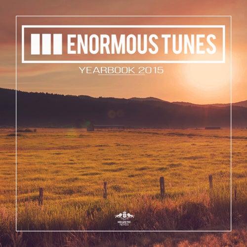 Enormous Tunes - Yearbook 2015 von Various Artists