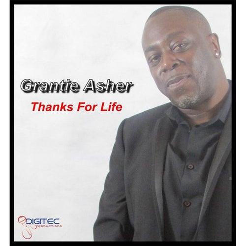 Thanks for Life de Grantie Asher