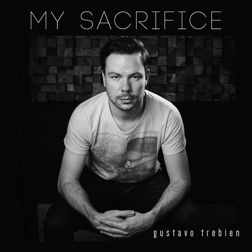 My Sacrifice de Gustavo Trebien