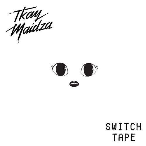 Switch Tape EP by Tkay Maidza