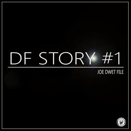 #Dfstory1 de Joé Dwèt Filé