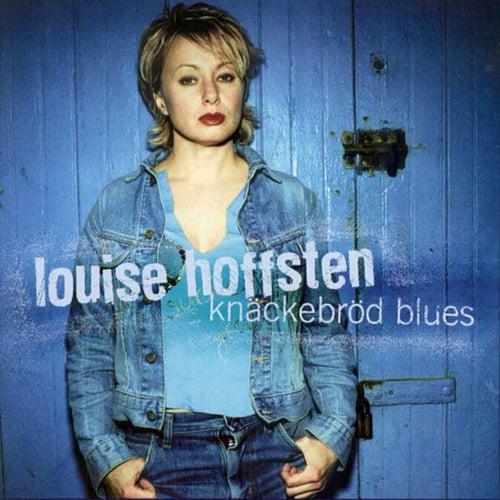 Knäckebröd Blues de Louise Hoffsten