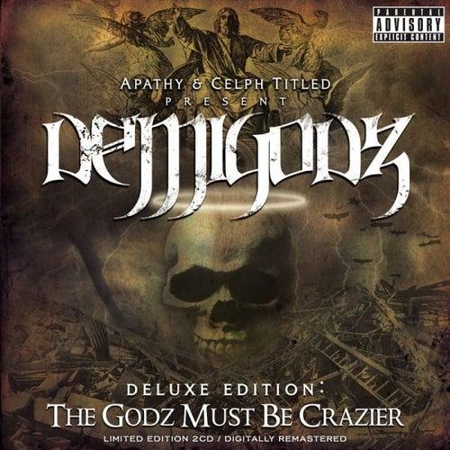 Deluxe Edition: The Godz Must Be Crazier von The Demigodz