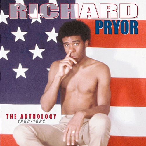 The Anthology: 1968-1992 by Richard Pryor