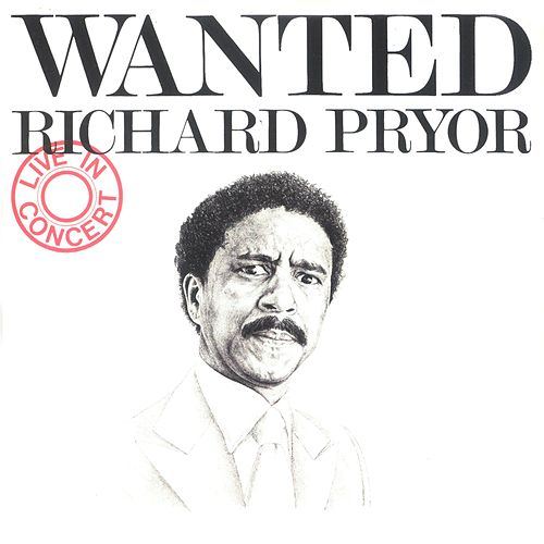 Wanted/Richard Pryor - Live In Concert de Richard Pryor