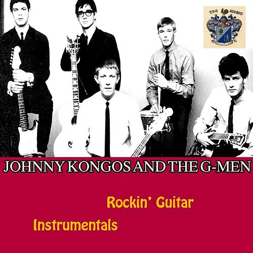 Rockin' Guitar Instrumentals by Johnny Kongos and the G-Men