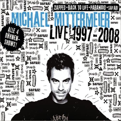 Live 1997 - 2008 von Michael Mittermeier