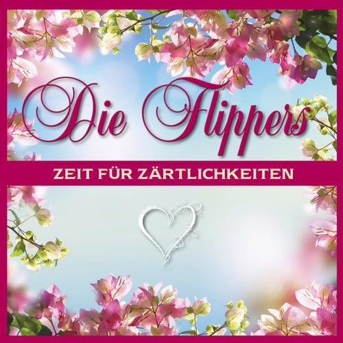 Zeit für Zärtlichkeiten von Die Flippers