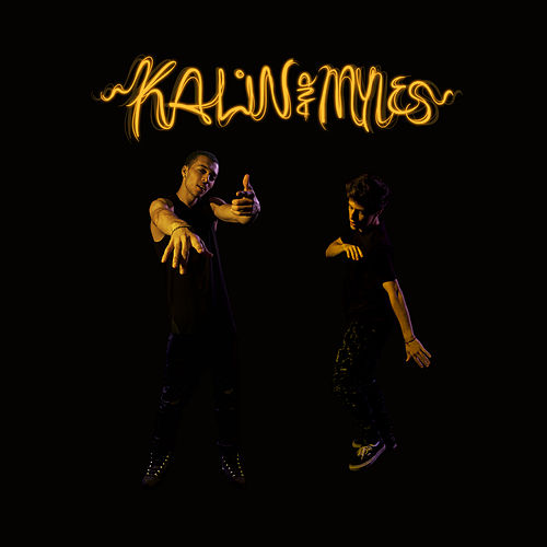 Kalin And Myles de Kalin and  Myles
