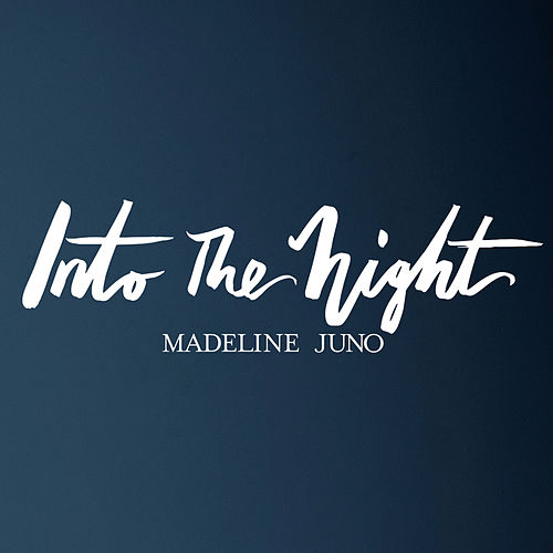 Into the Night by Madeline Juno