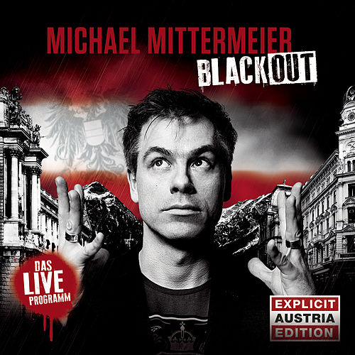 Blackout - Austria Edition von Michael Mittermeier