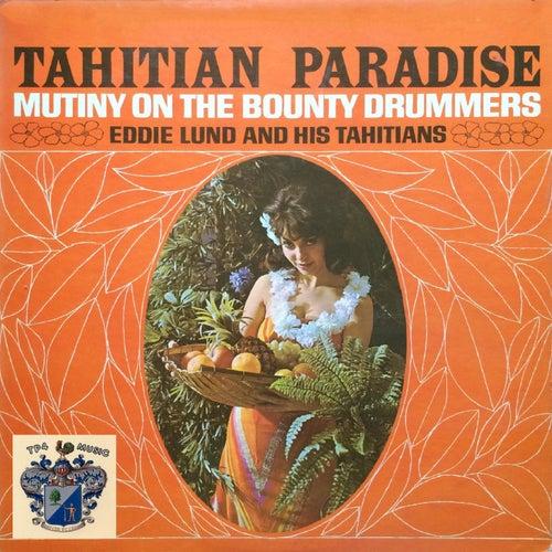 Tahitian Paradise by Eddie Lund