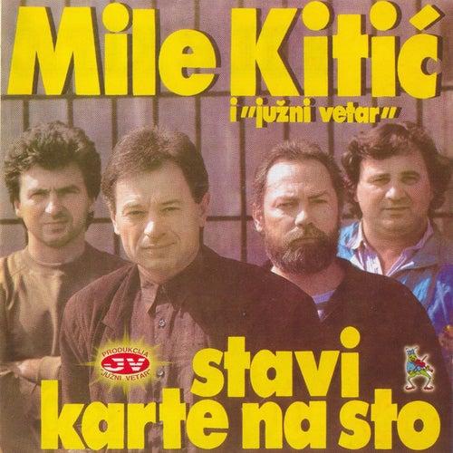 Stavi karte na sto von Mile Kitic