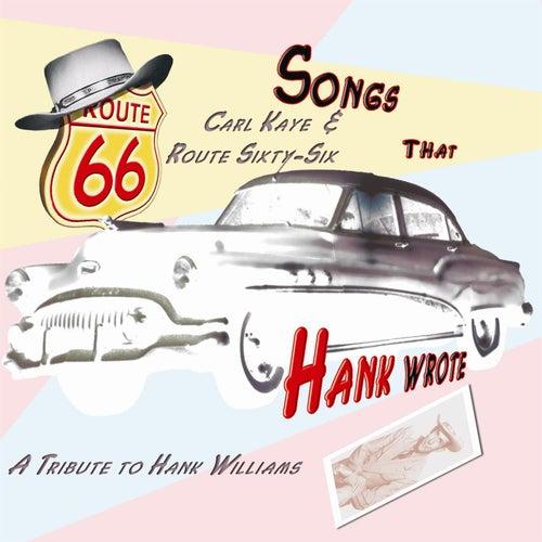 Songs That Hank Wrote von Carl Kaye