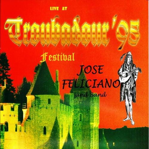 Live at the Troubadour Festival 1995 de Jose Feliciano