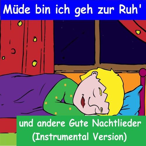 Müde bin ich geh zur Ruh' - Gute Nachtlieder für Kinder (Instrumental Version) von YLEE Kids