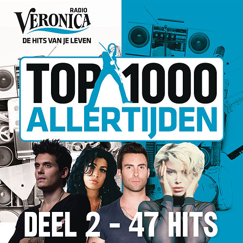 Veronica Top 1000 Allertijden - deel 2 van Various Artists
