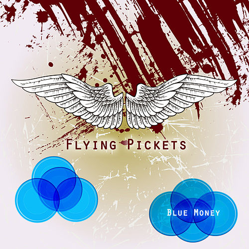 Blue Money by The Flying Pickets