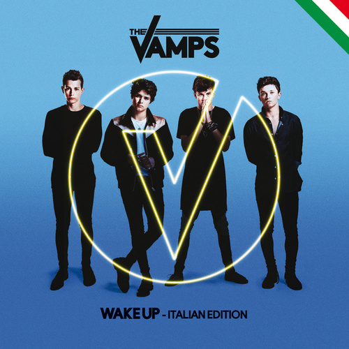 Wake Up di The Vamps