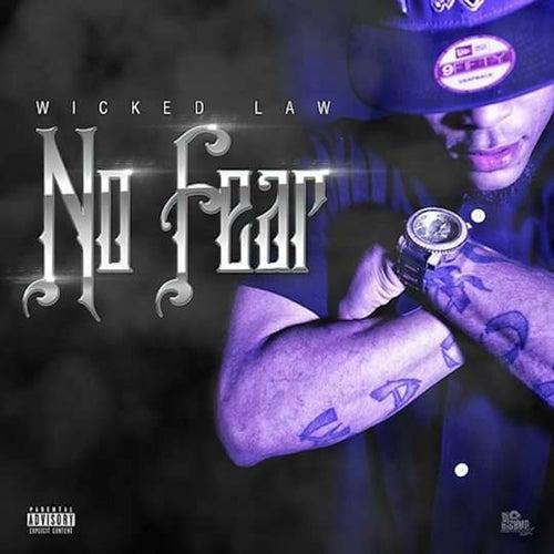 No Fear - Single by Wicked Law