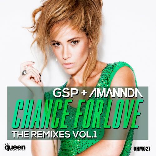 Chance for Love, Vol. 1 (The Remixes) de Amannda