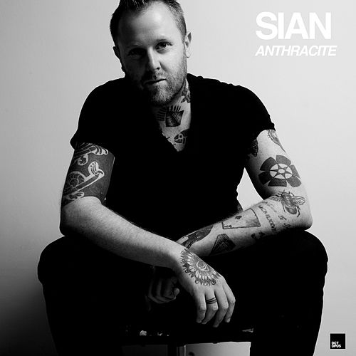 Anthracite (Deluxe Edition) by Sian