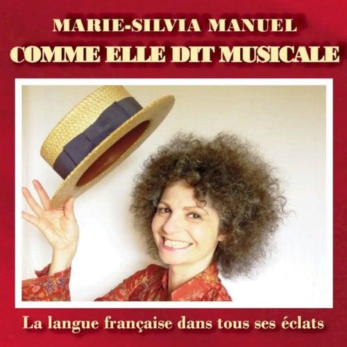 Comme elle dit musicale de Marie-Silvia Manuel