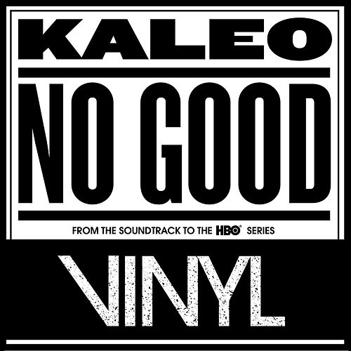 No Good von Kaleo