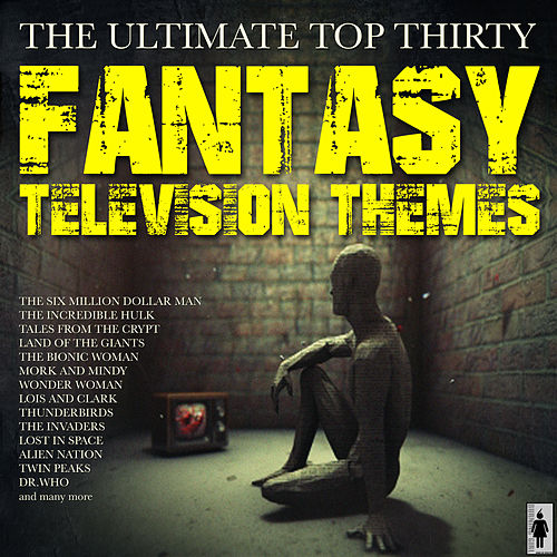 Fantasy TV Themes de TV Themes