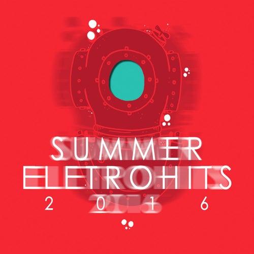 Summer Eletrohits 2016 - EP de Various Artists
