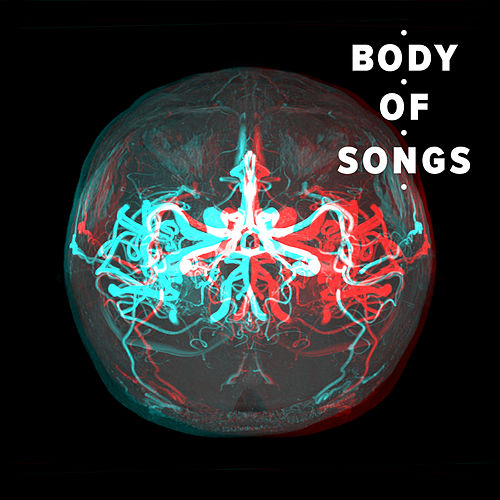 Body of Songs von Various Artists