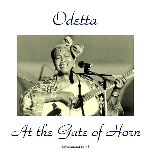 At the Gate of Horn (Remastered 2015) de Odetta
