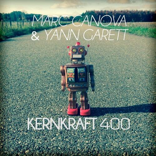 Kernkraft 400 de Yann Garett Marc Canova