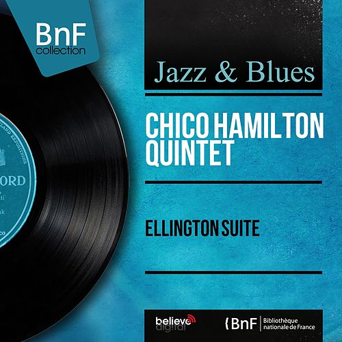 Ellington Suite (Mono Version) by Chico Hamilton