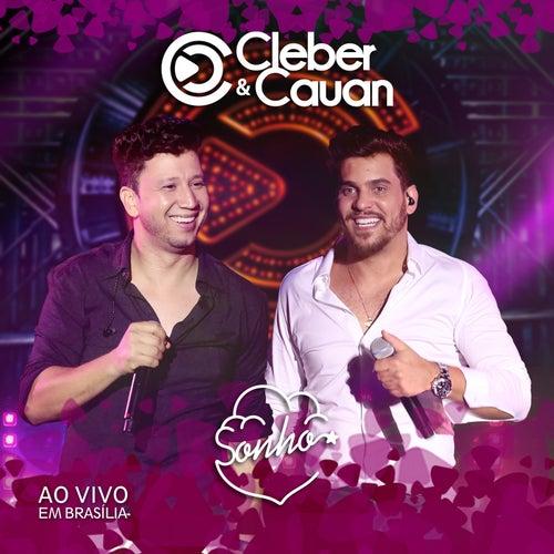 Sonho (Ao Vivo) by Cleber & Cauan