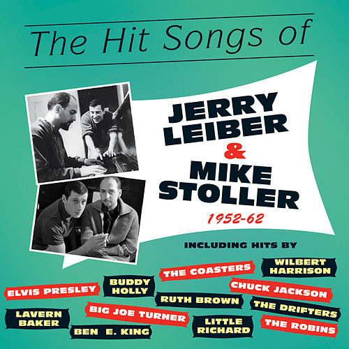 The Hit Songs of Jerry Leiber & Mike Stoller 1952-62 de Various Artists