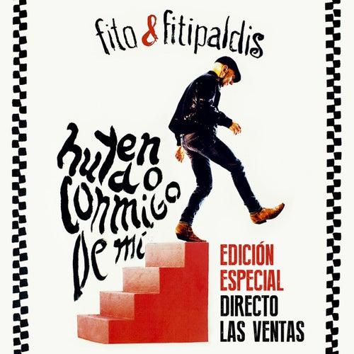 Huyendo conmigo de mí (Edición Directo Las Ventas 2015) de Fito y Fitipaldis