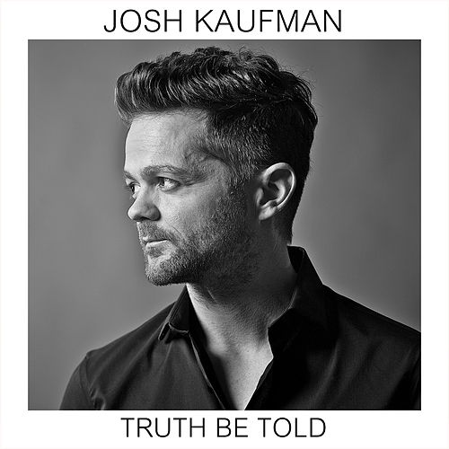 Truth Be Told von Josh Kaufman