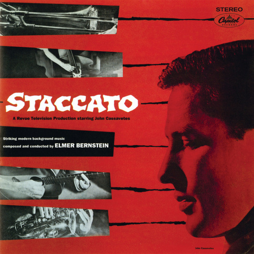 Staccato (Original Johnny Staccato Score) by Elmer Bernstein