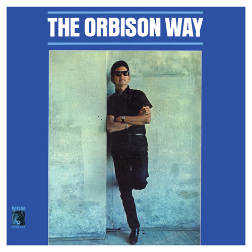 The Orbison Way (Remastered) von Roy Orbison