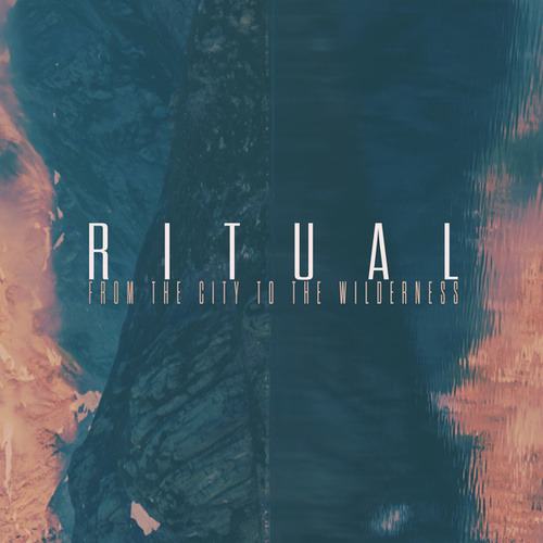 From The City To The Wilderness by Ritual