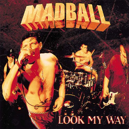 Look My Way de Madball