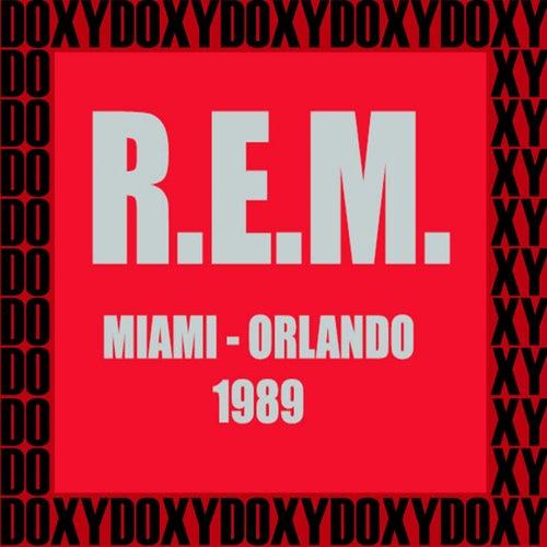 Miami, Orlando, 1989 (Doxy Collection, Remastered, Live on Fm Broadcasting) de R.E.M.