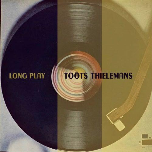 Long Play von Toots Thielemans