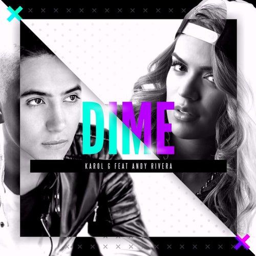 Dime (feat. Andy Rivera) de Karol G