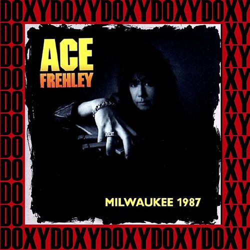 Summerfest Milwaukee, June 29th, 1987 (Doxy Collection, Remastered, Live on Fm Broadcasting) de Ace Frehley