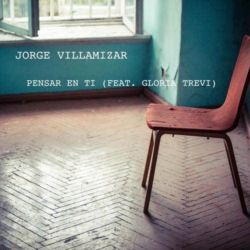 Pensar en Ti (feat. Gloria Trevi) de Jorge Villamizar