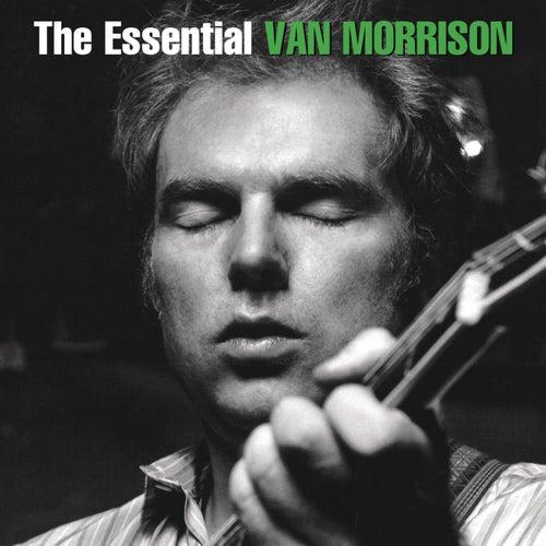 The Essential Van Morrison by Van Morrison