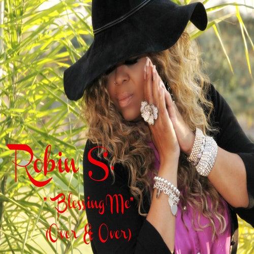 Blessing Me (Over & Over) de Robin S.